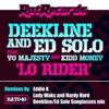 Lo Rider (feat. Yo Majesty & Kidd Money) - EP, Ed Solo & Deekline