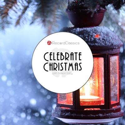 Celebrate Christmas with Nelson Eddy - Nelson Eddy