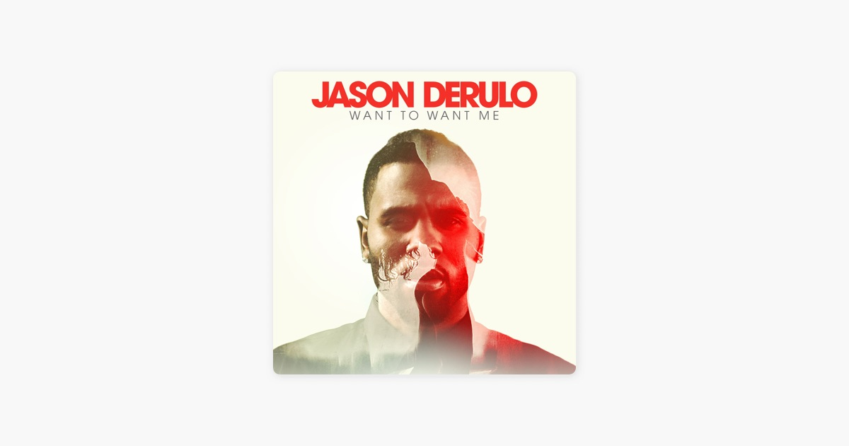 """Want to Want Me - Single"""" von Jason Derulo bei Apple Music"""