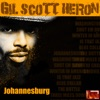 Johannesburg, Gil Scott-Heron
