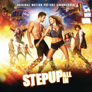 Step Up: All In (Original Motion Picture Soundtrack) - Various Artists