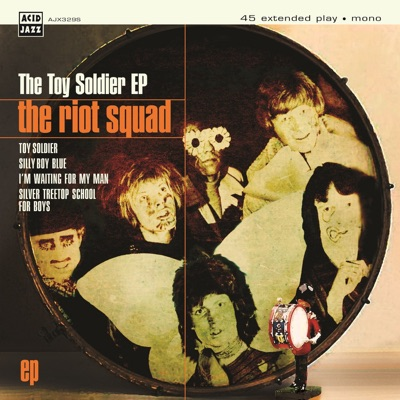 The Toy Soldier EP - Riot Squad