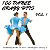 """100 Dance Crazy Hits, Vol. 1 (Inspired By the Hit TV Series """"Strictly Come Dancing"""")"""