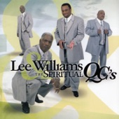 Lee Williams and The Spiritual QC's - He's Coming