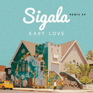 Easy Love (Remixes) - EP Mp3 Download