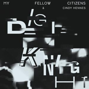 My Fellow Citizens - Digi Knight feat. Cindy Hennes [Italo Brutalo Remix]