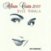 Album Cinta 2000-Evie Tamala