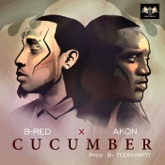 Cucumber (feat. Akon) - Single