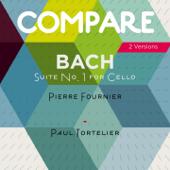 Bach: Complete Cello Suites, Pierre Fournier vs. Paul Tortelier (Compare 2 Versions)