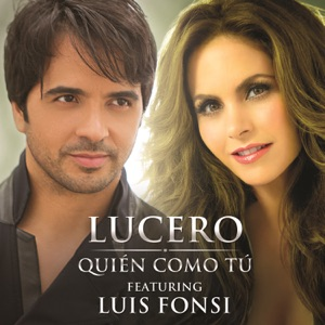 Quién Como Tú (feat. Luis Fonsi) - Single Mp3 Download