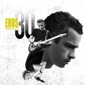 Eros Ramazzotti - Eros 30 (Deluxe Version)
