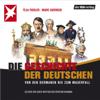 Teja Fiedler & Marc Goergen - Die Geschichte der Deutschen  artwork