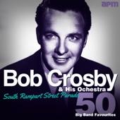 Bob Crosby & The Bob Cats - When My Dreamboat Comes Home