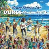 Henry Kapono - Duke's on Sunday