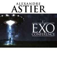 Télécharger Alexandre Astier - L'Exoconférence Episode 1