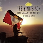 The King's Son - I'm Not Rich (feat. Shaggy)