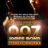Tribute to 007 James Bond Workout Remixes (include the latest hits 2015 Writing's On the Wall workout remix) - JB Workout