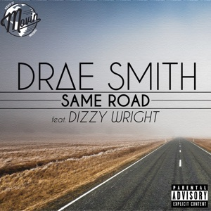 Same Road (feat. Dizzy Wright) - Single Mp3 Download
