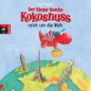 Der kleine Drache Kokosnuss reist um die Welt (Der kleine Drache Kokosnuss 9) - Ingo Siegner