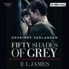 Fifty Shades of Grey 1: Geheimes Verlangen - E L James