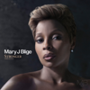 Stronger With Each Tear (Deluxe) - Mary J. Blige
