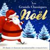 Multi-interprètes - Les Grands Classiques de Noël: 50 chants et chansons incontournables (remasterisés) illustration