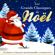 Les Grands Classiques de Noël: 50 chants et chansons incontournables (remasterisés) - Multi-interprètes