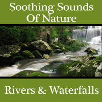 Pro Sound Effects Library - Soothing Sounds of Nature: Rivers & Waterfalls artwork