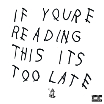 Drake If You're Reading This It's Too Late music review