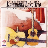The Kahauanu Lake Trio - Mi Nei