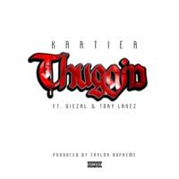 Thuggin (feat. Diezal & Tory Lanez) - Single Mp3 Download