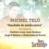 Saudade de Minha Terra feat Gusttavo Lima Luan Santana Jorge Mateus Chitãozinho Xororó Single