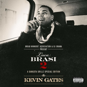 Kevin Gates - I Don't Get Tired (#IDGT) [feat. August Alsina]