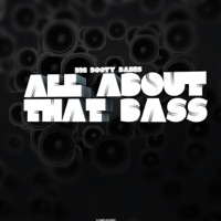 All About That Bass - BIG BOOTY BABES