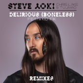 Delirious (Boneless) [feat. Kid Ink] [Chris Lorenzo Remix] - Steve Aoki, Chris Lake & Tujamo