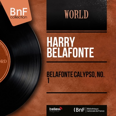 Belafonte Calypso, No. 1 (Mono Version) - EP - Harry Belafonte