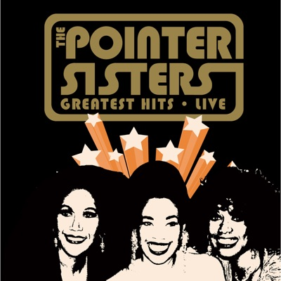 The Pointer Sisters: Greatest Hits Live - Pointer Sisters