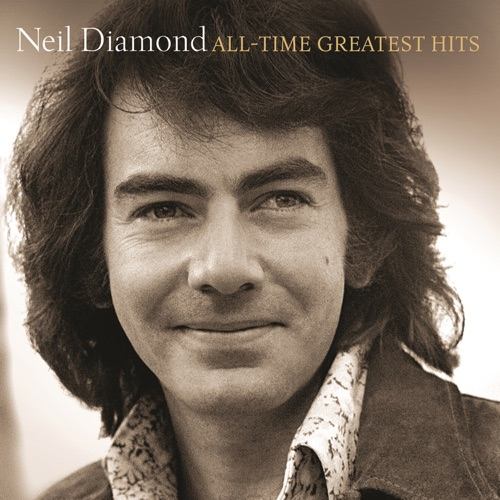 Neil Diamond - All-Time Greatest Hits (Deluxe Version)
