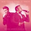 Que Cosas Tiene El Amor (feat. Prince Royce) - Single, Anthony Santos