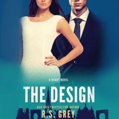 The Design: A Heart Novel (Unabridged)