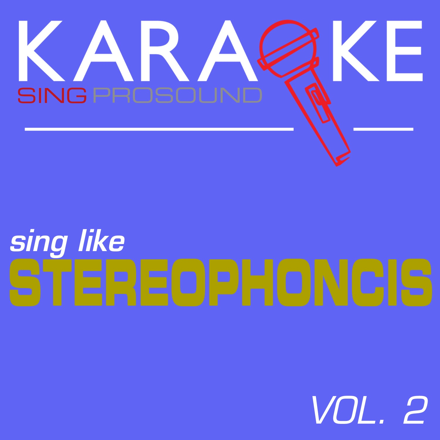 Karaoke in the Style of Stereophonics, Vol. 2