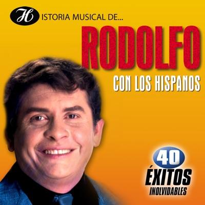 Historia Musical de Rodolfo Con los Hispanos - Rodolfo Aicardi