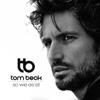 So wie es ist - Tom Beck