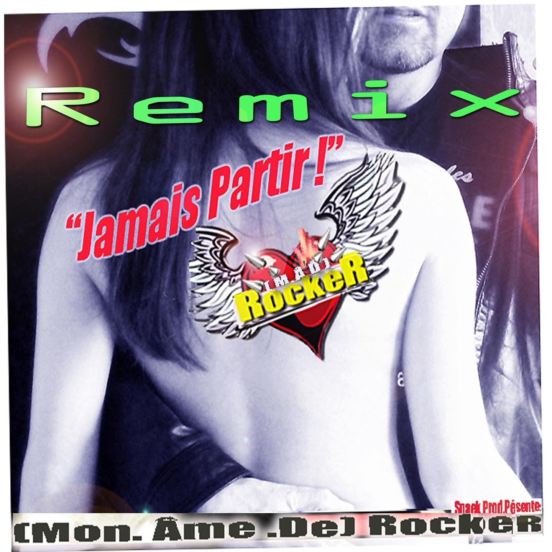 Jamais partir (Remix) - Single