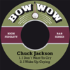 I Don´t Want to Cry - Chuck Jackson