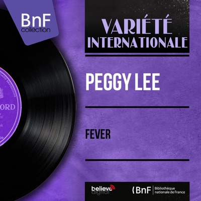 Fever (Mono Version) - EP - Peggy Lee