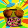Crazy Chennai Dance Hits