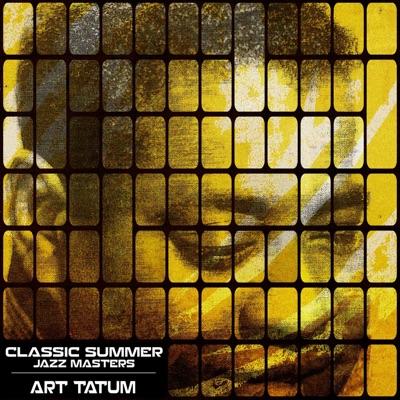 Classic Summer Jazz Masters - Art Tatum