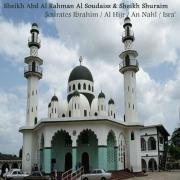 Sourates Ibrahim / Al Hijr / An Nahl / Isra' (Quran) - Sheikh Abd Al Rahman Al Soudaiss & Sheikh Shuraim - Sheikh Abd Al Rahman Al Soudaiss & Sheikh Shuraim