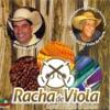 Racha de Viola (Aqui a Viola É Braba)